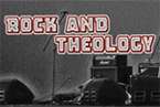 Rock and Theology
